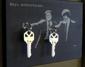 "Key Holder ""Keys Motherf*cker"" Key Holder Wood Mounted Wall Art. 2 Sizes Available. PERSONALiZE. Avail w/out text too!"