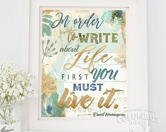 Art print Ernest Hemingway inspirational quote wall art Hemingway inspirational wall art print 8x10 print FREE SHIPPING gift for graduate