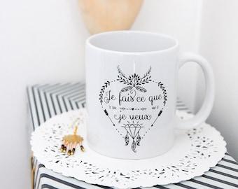 The Mug I do what I want, boho mug message, funny quote mug