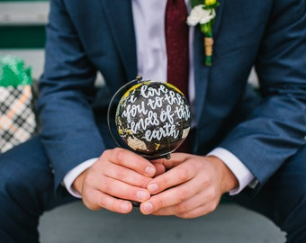"Hand Lettered Mini Globe ""I love you to the ends of the earth"", anniversary gift, i love you gift, unique grooms gift, unique brides gift"