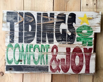 Tidings of Comfort and Joy - Rustic Hand-Painted Christmas Sign