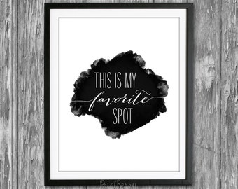 This is my favorite spot printable quotes Black and white quote Printable art Printable decor printable minimalist poster spot quote