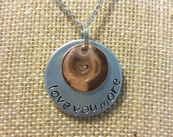Love You More Necklace- Hand Stamped Jewelry- Mother and Daughter- Gifts For Her- Family Jewelry- Copper Accent- Mother's Day- Birthday Gift