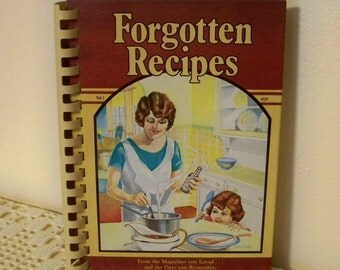 Forgotten Recipes By Jaine Rodack