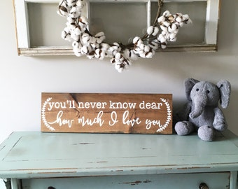 Hand painted nursery sign | youll never know dear how much i love you | you are my sunshine sign | rustic nursery |