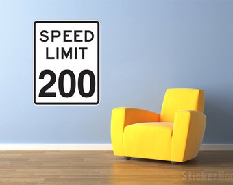 "Street & Traffic Sign Wall Decal - Speed Limit 200 Sign Repositionable Graphic Wall Decal 14""x20"" Home Decor"