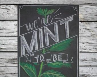 Mint to be custom chalk art