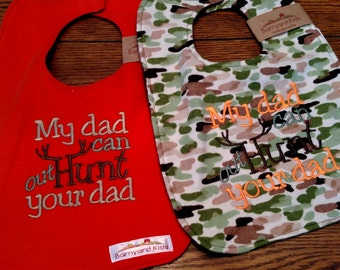My Dad Can Out Hunt Your Dad Bib