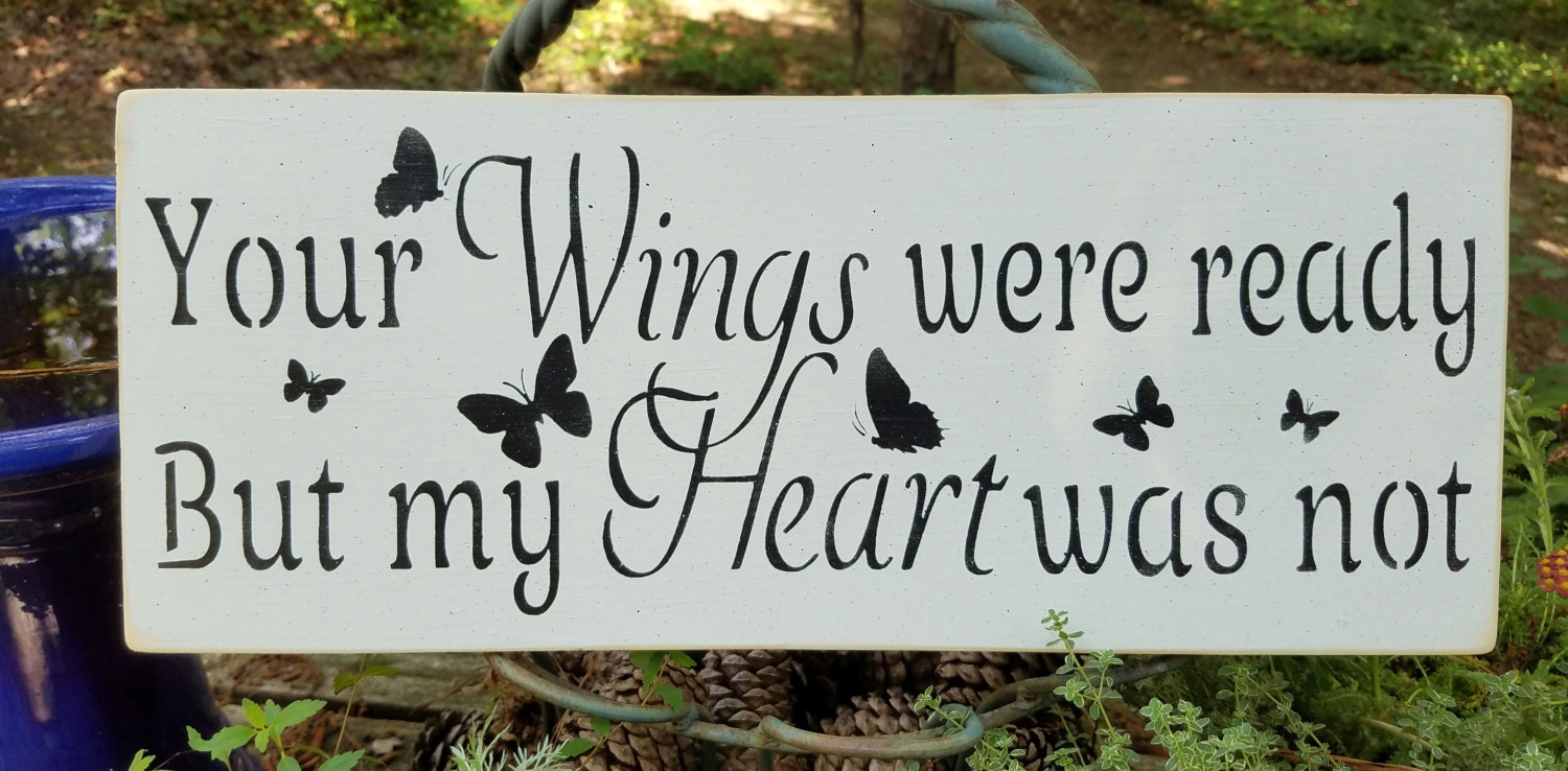 Your wings were ready but my heart was not butterflies for Your wings were ready but my heart was not tattoo