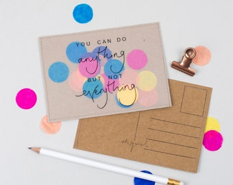 You Can Do Anything Buy Not Everything - Handmade Jolly Confetti Stitched Postcard / Print