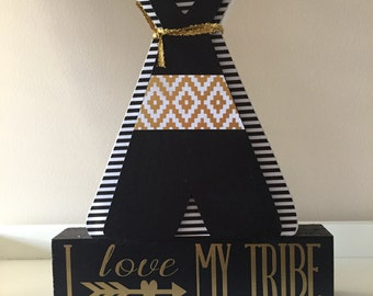 I Love My Tribe, Wooden Teepee