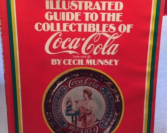 "Coca Cola - ""The Illustrated Guide to the Collectibles of Coca Cola"" - 1972"