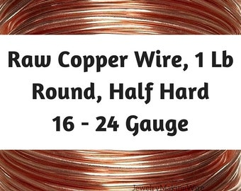 Half-Hard Round Copper Wire, 1 Lb, 16 to 24 Gauge, Round Wire, Wrapping Wire, Bulk Wire, Jewelry-Making Wire, 16, 18, 20, 21, 22, 24