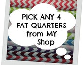 SALE FAT QUARTERS Pick Any 4 Fat Quarters from my shop - Fabric Bundle - mix and match - 18 by 21 inches
