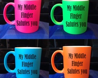 Personalised / Designed Neon Mug - Available in 4 Colours - Adult Humour - Style 7