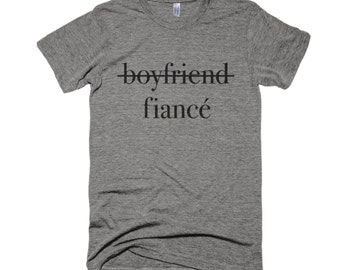 fiancé Shirt-Engagement Shirt- boyfriend shirt-Graphic Shirt-Typography Shirt-Men Gift