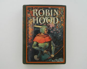 Robin Hood. rare illustrated children's book from 1932.