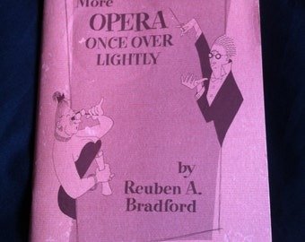 More Opera Once Over Lightly By Reuben A. Bradford Published By WFAA Radio Service Of The Dallas Morning News November, 1953