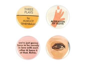 Margot Tenenbaum button Set! Wes Anderson, Royal Tenenenbaum inspired Three plays.
