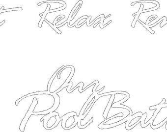 Metal words REST RELAX Renew and Our Pool Bath