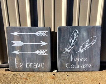 Woodland Nursery Decor Be Brave Have Courage Sign Feather Arrow Decor