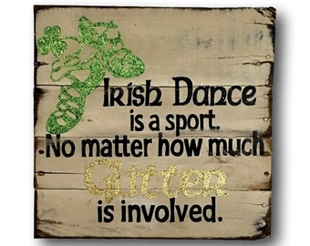 Irish Dance Sign / Celtic Wall Art / Irish Gift/ Dance Sign