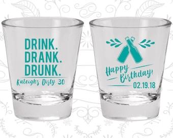 30th Birthday Shot Glasses, Promotional Birthday Shot Glasses, Drink Drank Drunk, Happy Birthday, Birthday Shot Glasses (20289)