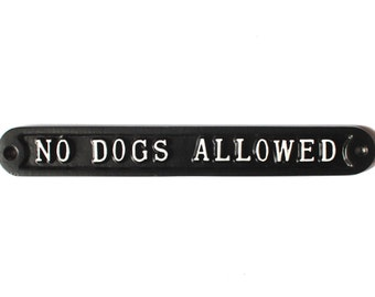 No Dogs Allowed Warning Dog Sign - No Dogs Allowed, Dog Pet Warning Gate Sign Cast Metal Garden Sign Old Antique Style - WARN-13-bl