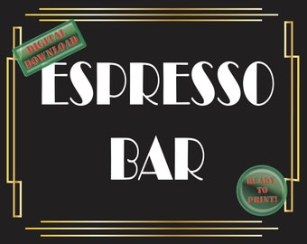 Espresso Bar Sign Art Deco Food Table Sign Roaring 20s Gatsby Themed Black White Gold Party New Year Wedding Reception Decor Food Bar Sign