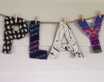 PLAY colorful hipster quilted letters for display or play, nursery decor, childrens room, baby shower decor, upcycled, reclaimed