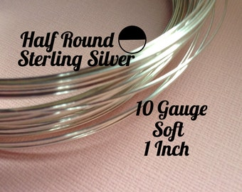 15% Off Sale! Sterling Silver Wire, HALF ROUND 10 Gauge, Soft, 1 Inch, WHOLESALE