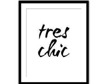 Très Chic Print - Wall Decor - French Saying - Fashion Print - Tres Chic Art