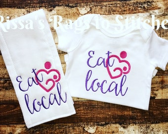 Eat Local Onesie and Matching Burp Cloth (Breastfeeding)