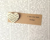 Pride and Prejudice book badge: heart shaped brooch made with original book pages. Gift for girlfriend, best friend, Valentine.