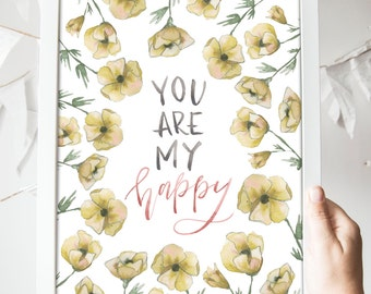 SALE // You Are My Happy Print 8x10