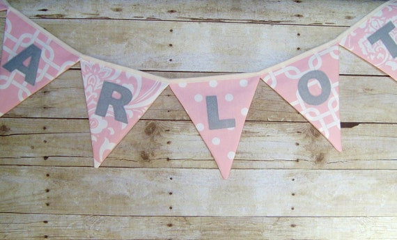 Girls Name Banner / Pink Fabric Bunting /  Pretty in Pink / Pink Name banner / pink baby shower decoration