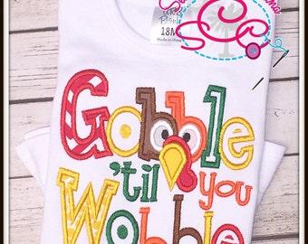 Gobble Til You Wobble Shirt/Bodysuit