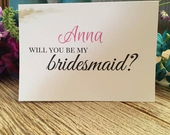 Will You Be My Bridesmaid, Maid of Honor, etc.