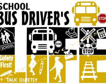 School Bus Driver life file- svg,png,jpg and  silhouette