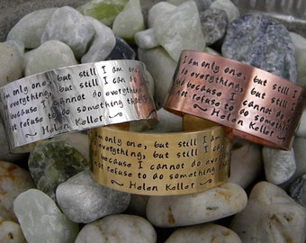 Helen Keller quote cuff - I am only one...