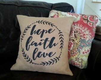 Hope, Faith, Love Burlap Pillow Cover with Envelope Enclosure