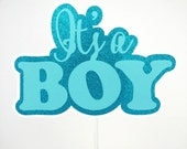 "Baby Shower Cake Topper - ""It's A Boy"""