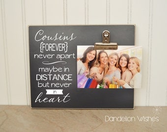 cousins gift frame 8x10 photo clip frame cousins forever never apart maybe in distance but never in heart gift for special cousins