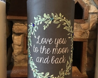 Love You To The Moon And Back Large 32oz Glass Cylindar Jar Soy Wax Candle With Two Wicks You Choose The Scent Scented Candles