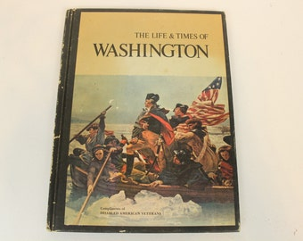 The Life & Times of Washington, Compliments of Disabled American Veterans, 1967
