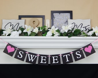 Sweets banner, dessert table banner, dessert bar, sweets table, dessert table decor, wedding decorations, baby shower decor,baby shower sign