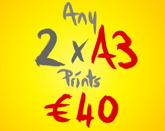 Any 2 A3 prints for 40