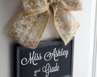 Teacher Sign CHALKBOARD Personalize Chalk or Painted  Hanging Door Signs White Burlap Bow  Blackboard - Back to School