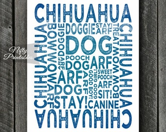 Chihuahua Print - INSTANT DOWNLOAD Chihuahua Art - Typography Chihuahua Poster - Chihuahua Gifts - Printable Chihuahua Wall Art - Blue Dog