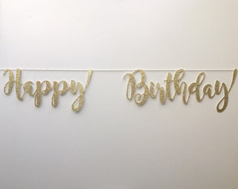Happy Birthday Banner Garland String - gold glitter - birthday party - script font upper and lower case